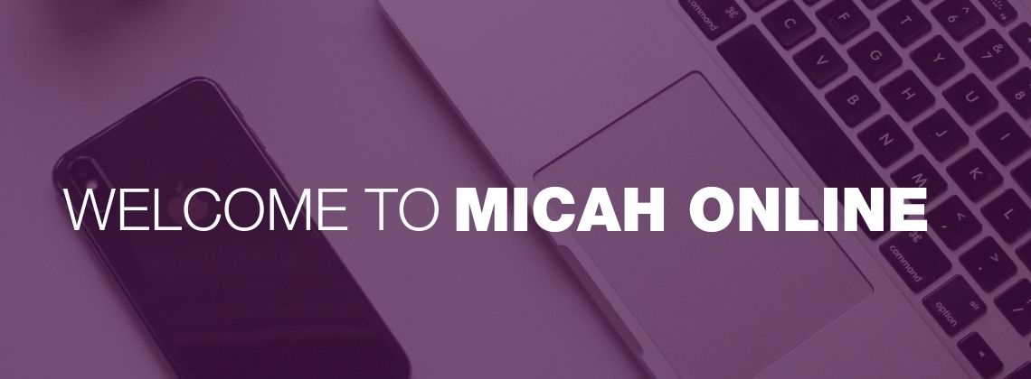 Welcome to Micah Online